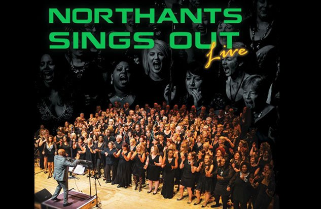 Northants Sings Out