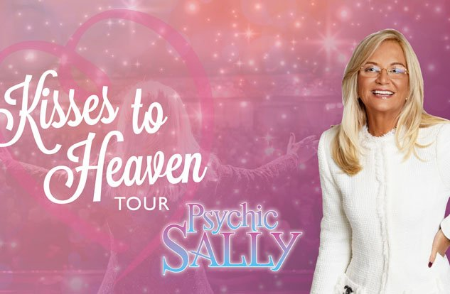 Psychic Sally- Kisses to Heaven Tour