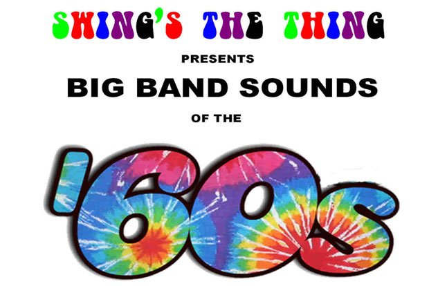 Swings The Thing Plays Big Band Sounds of the 60's