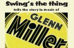 swings the thing glenn miller