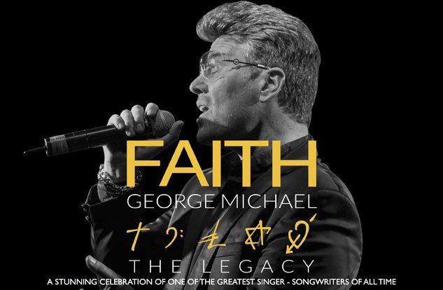 Faith- George Michael Legacy